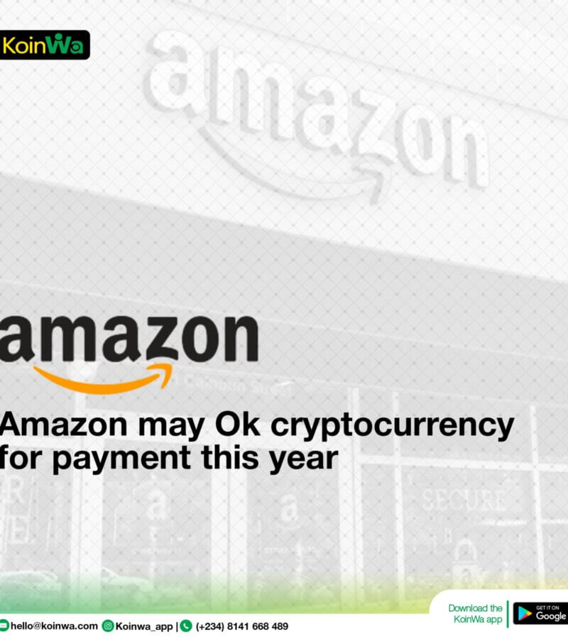 Amazon may Ok cryptocurrency payment this year