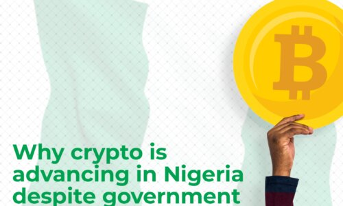 Why crypto is advancing in Nigeria despite government ban