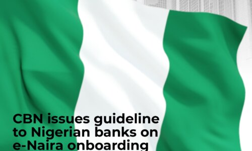 CBN issues guideline to Nigerian banks on e-Naira onboarding